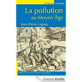 La Pollution au Moyen-�ge