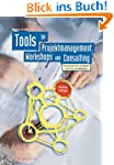 Tools f�r Projektmanagement, Workshop...