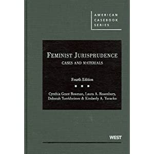 Download ebook Feminist Jurisprudence, Cases and Materials, 4th (American Casebook)
