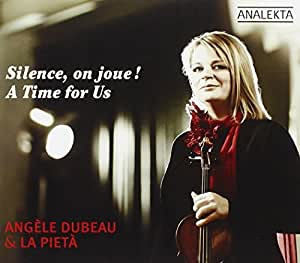 Silence, on joue! (A Time For Us)