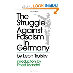 The Struggle against Fascism in Germany (Merit) Leon Trotsky