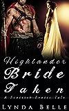 Highlander Bride Taken: Scottish Erotic Tales #1