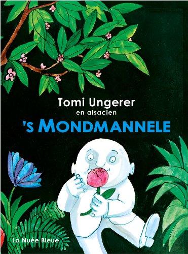 'S Mondmannele : l'édition trilingue de