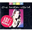 One better world (4 versions, 1989)