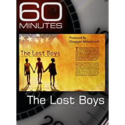 60 Minutes - The Lost Boys