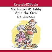 Mr. Putter & Tabby Spin the Yarn | Cynthia Rylant