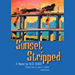 Sunset Stripped | M.D. Baer