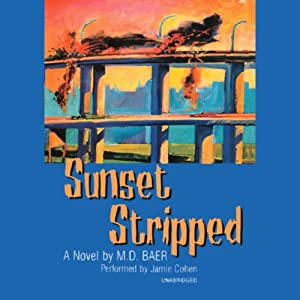 Sunset Stripped | [M.D. Baer]
