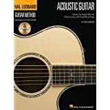 The Hal Leonard Acoustic Guitar Method: Cultivate Your Acoustic Skills with Practical Lessons and 45 Great Riffs and Songs (Hal Leonard Guitar Method) ~ Chad Johnson