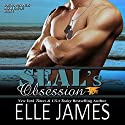 SEAL's Obsession: Take No Prisoners, Book 4 Audiobook by Elle James Narrated by Gregory Salinas