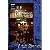 High Stakes ~ Chad  Strong
