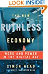 The New Ruthless Economy: Work and Po...