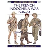 The French Indochina War 1946-54par Martin Windrow