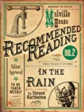 img - for In the Rain (Electric Literature's Recommended Reading Book 6) book / textbook / text book