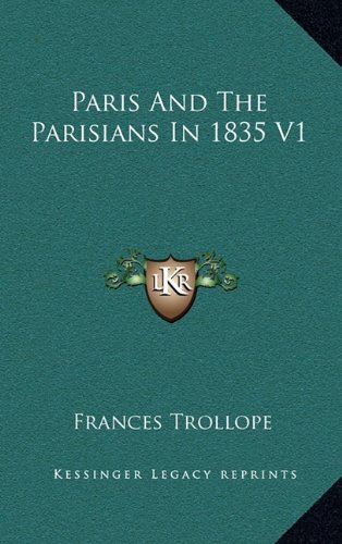 Paris and the Parisians in 1835 V1