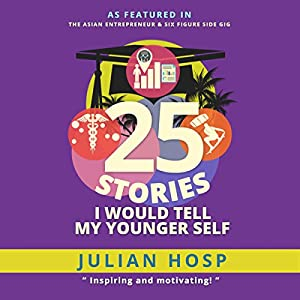 25 Stories I Would Tell My Younger Self Hörbuch