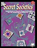 Secret Societies: Foes of the Nephilim (1568820364) by Hite, Kenneth