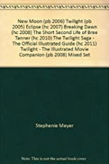 Twilight / New Moon / Eclipse / Breaking Dawn / The Short Second Life of Bree Tanner / The Twilight Saga - The Official Illustrated Guide / Twilight - The Illustrated Movie Companion