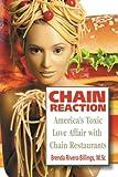Chain Reaction: America's Toxic Love Affair with Chain Restaurants (UrbanSculpt's Book-A-Day Series)