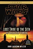 img - for Lost Tribe of the Sith: Star Wars: The Collected Stories (Star Wars: Lost Tribe of the Sith - Legends) book / textbook / text book