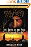 Lost Tribe of the Sith: Star Wars: Th...
