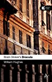 Bram Stoker's Dracula: A Reader's Guide (A Reader's Guides) William Hughes