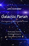 Galactic Pariah: the Legend of Methuselah Brown