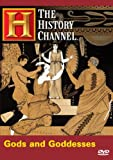 The History Channel: Gods and Goddesses