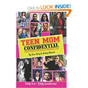 Download Teen Mom Confidential: Secrets & Scandals From MTV's Most Controversial Shows ebook