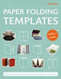 img - for Paper Folding Templates: Folding Solutions for Greeting Cards, Invitations & Flyers book / textbook / text book