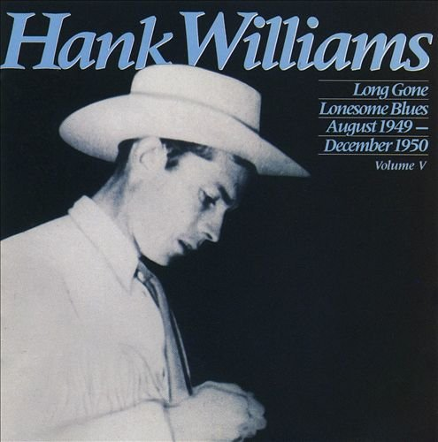 Hank Williams - Long Gone Lonesome Blues - Zortam Music
