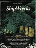img - for ShipWrecks (Volume One, Number Three) book / textbook / text book