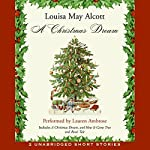 A Christmas Dream | Louisa May Alcott