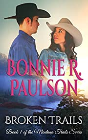 Broken Trails (The Montana Trails series, Clearwater County Collection Book 1)