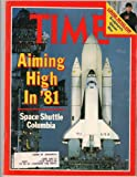 img - for Time Magazine January 12 1981 Aiming High in 81 Space Shuttle Columbia * Louise Nevelson Sculpture's Queen Bee book / textbook / text book