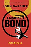 James Bond: Cold Fall: A 007 Novel