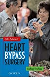 img - for All About Heart Bypass Surgery book / textbook / text book