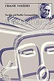 Masked Gods: Navaho & Pueblo Ceremonialism (0804006415) by Waters, Frank
