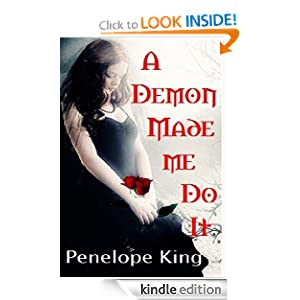 A Demon Made Me Do It (Demonblood Series #1)