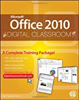 Microsoft Office 2010 Digital Classroom Front Cover
