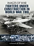 Fighters Under Construction in World...