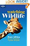Lonely Planet Watching Wildlife East...