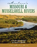 img - for Montana's Missouri & Musselshell Rivers book / textbook / text book