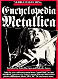 Brian Harrigan Encyclopedia Metallica - The Bible Of Heavy Metal
