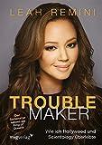 Image de Troublemaker: Wie ich Hollywood und Scientology überlebte
