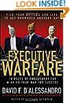 Executive Warfare: 10 Rules of Engage...