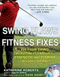 SWING FLAWS AND FITNESS FIXES – Book