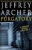 Jeffrey Archer Purgatory: A Prison Diary Volume 2