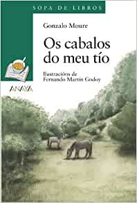 Amazon.com: OS Cabalos Do Meu Tio (Sopa De Libros) (Galician Edition