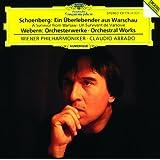 Schoenberg: A Survivor from Warsaw op.46 / Webern: Orchestral Works